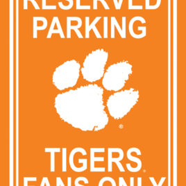 Clemson Tigers | 12″ X 18″ Plastic Parking Sign