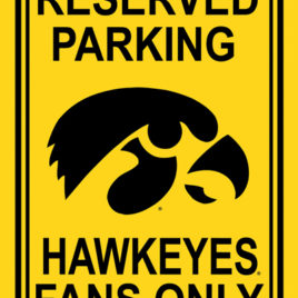 Iowa Hawkeyes | 12″ X 18″ Plastic Parking Sign