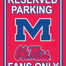 Mississippi Rebels | 12″ X 18″ Plastic Parking Sign