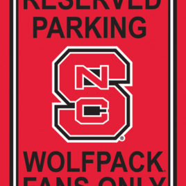 N. Carolina State Wolfpack | 12″ X 18″ Plastic Parking Sign