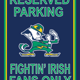 Notre Dame Fighting Irish | 12″ X 18″ Plastic Parking Sign