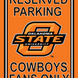 Oklahoma State Cowboys | 12″ X 18″ Plastic Parking Sign