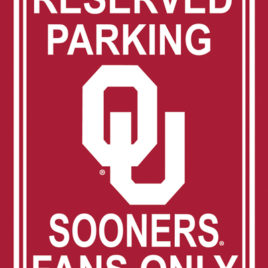 Oklahoma Sooners | 12″ X 18″ Plastic Parking Sign