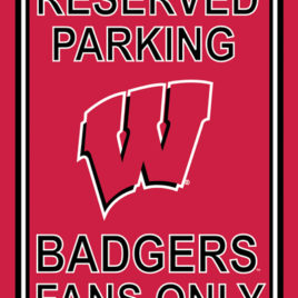 Wisconsin Badgers | 12″ X 18″ Plastic Parking Sign